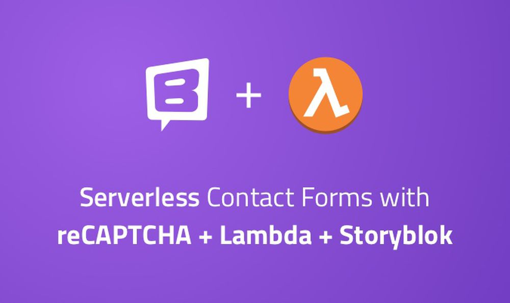 How to Setup a Serverless Contact Form - Storyblok